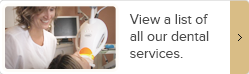 View list of dental services